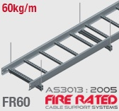 FR60 AS/NZS3013:2005 Fire Rated Cable Ladder